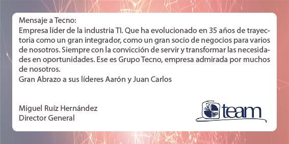 Felicitación del Director General de TEAM, Miguel Ruíz Hernández